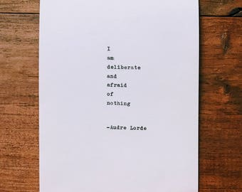 """Audre Lorde """"I am deliberate and afraid of nothing"""" quote hand-typed on 1960 typewriter"""