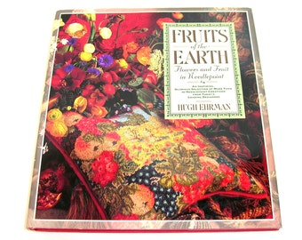 Fruits of the Earth , Flowers and Fruit in Needlepoint by Hugh Ehrman, Vintage Book
