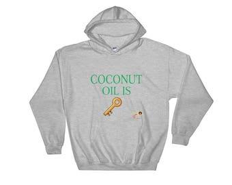 Coconut Oil Is Key Hoodie