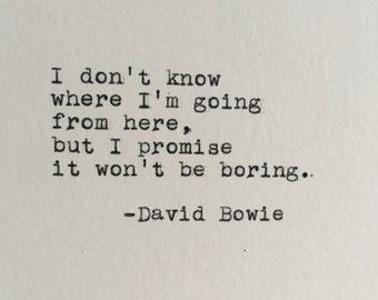 David Bowie Future Quote Typed on Typewriter - 4x6 White Cardstock