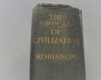 The Ordeal of Civilization 1926 First Edition