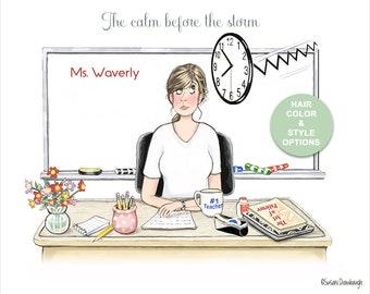 Custom Teacher Gift Print with Teacher at Desk | Teacher at Her Desk Humor | Teacher Gift