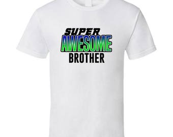 Super Awesome Birthday T-shirt Brother