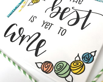 The Best is Yet to Come - 12 x 12 Hand Lettered Canvas | Home Decor| Canvas Quote | Inspirational Quote | Wall Decor | Painted Canvas