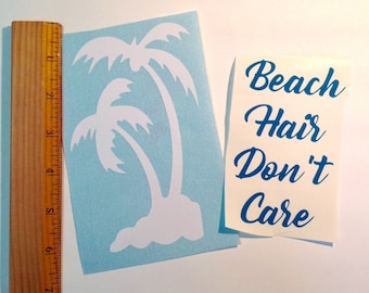 DIY Beach Hair Don't Care Decals Personalized to Make Your Own Bachelorette or Wedding Tumblers