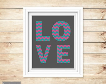 Chevron Love Wall Art Decor Nursery Decor Teen Girl's Room Hot Pink Jade Printable 8x10 Digital JPG Instant Download (24)