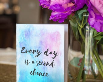 Second Chances - Grief/ Infertility/ Miscarriage/ Loss/ Stillborn/ Hard Times Support Card (Foldable, Blank Inside, Printable)