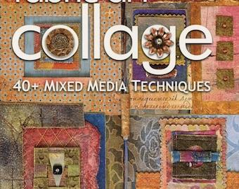 Fabric Art Collage 40+ Mixed Media Techniques By Rebekah Meier Book