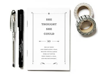 She Thought She Could Notebook - A6 Lined Notebook - Typography by Chatty Nora - Eco Friendly