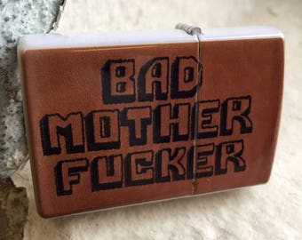 Bad Mother F * cker briquet de marque BMF