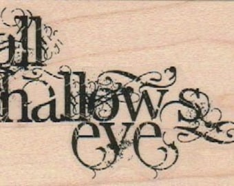 Halloween stamps All Hallow's Eve   rubber stamps   wood mounted 18915