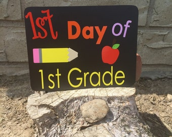 1st Day of 1st grade  chalkboard Sign, First Day of School Sign, First Day of school picture sign, first grade first day