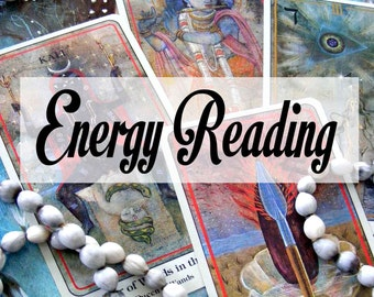 Energy reading - what you attract, what you carry within, brought out into the light for you using psychic ability and tarot.