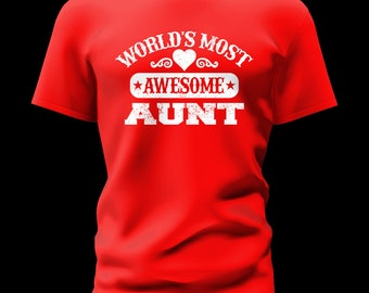 World's Most Awesome Aunt ( Family Member)