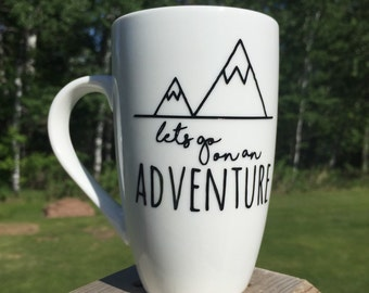 Lets go on an adventure coffee mug