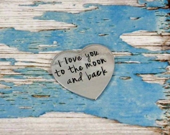 Personalised heart shaped love token. I love you to the moon and back. A unique and thoughtful keepsake