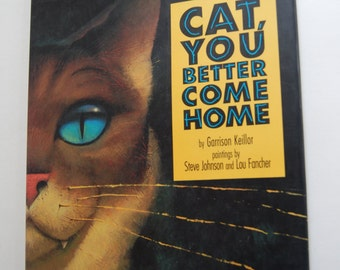 Vintage Children's Book, Cat, You Better Come Home