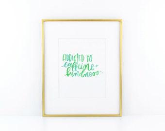 caffeine + kindness print