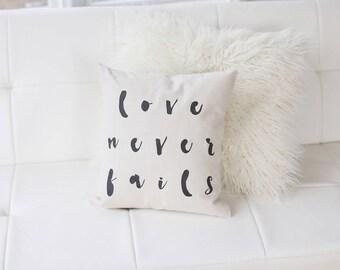 Love Never Fails Pillow Love Pillow Wedding Pillow Engagement Gift Throw Pillow with Words Housewarming Pillow Gift for Wife Linen Pillow
