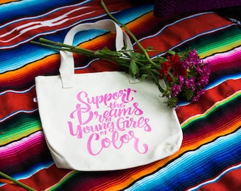 Support the Dreams of Young Girls of Color Feminist Tote Bag Cute