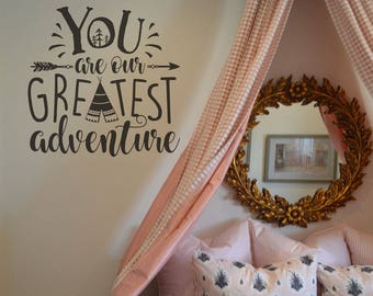You are our greatest adventure wall lettering decal wall sticker for the home KW1361