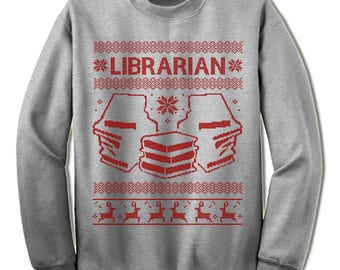 Librarian Ugly Christmas Sweater. Gift. Library Ugly Sweater.Books Sweater. Jumper. Ugly. Pullover. Christmas.