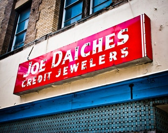 Fort Worth Texas - Sundance Square - Neon Sign - Joe Daiches Credit Jewelers - Joe Daiches Wall Sign