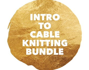Intro to Cable Knitting Pattern Bundle, Intro to cables, knit bundle, DIY knit, DIY knit pattern, Cable knitting, Intro to cable knitting