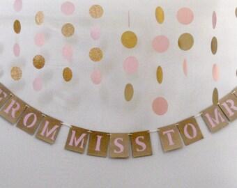 Rose Gold Blush Pink Bridal Shower Banner Decoration Wedding Banner From Miss to Mrs Bridal Shower Decoration