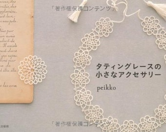 TATTING LACE ACCESSORIES book Japanese Book Crochet Motif pattern Motif pattern pattern race Tatting basic knots