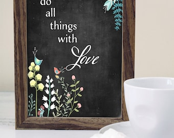 Do all things with love -  Chalkboard Art - Modern Home, Quote on Chalkboard Background.No,358a