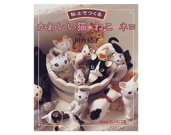 Japanese Craft Book,  Cats made with clay tutorial book - Cute cats / Clay Cats / For Polymer Clay / Resin Clay / How to Book