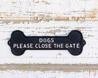 Black Wall Decor ,DOGS Please Close The Gate Sign, Vintage Inspired Sign, Rustic Black Wall Decor, Shabby Decor , Cast Iron Black , Fixtures