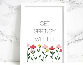 Get Springy With It Wall Art - Digital Print
