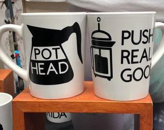 Push it real good 14 oz white ceramic mug