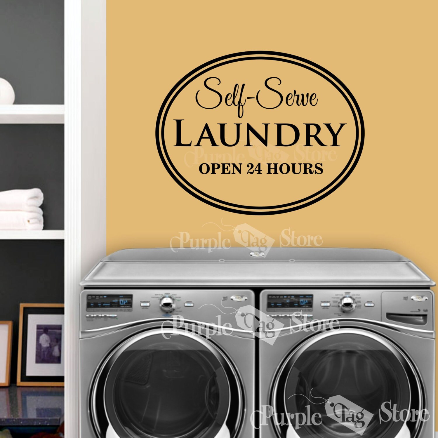 Self Serve Laundry Open 24 hours Vinyl Wall Art Home Quote