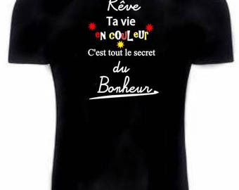 t-shirt with quote dream your life in color