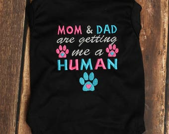 Mom and Dad are getting me a Human Dog Shirt - Big Sister Dog Shirt - Pregnancy Announcement Sister Pet Shirt - Baby Announcement Dog Tee