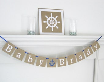Baby name banner, nautical baby shower banner, baby shower decorations, anchor baby shower decor, baby boy banner, nautical its a boy banner