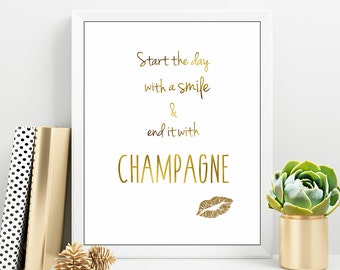 Start the day with a smile, Champagne Lovers Quote, Gold Lips PRINT, Morning Quote Typography, PRINTABLE Champagne Quote, Teen Girl Bedroom