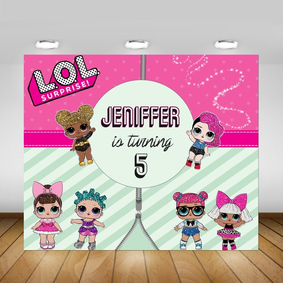 Printable Lol Surprise Doll Birthday Party Backdrop Lol