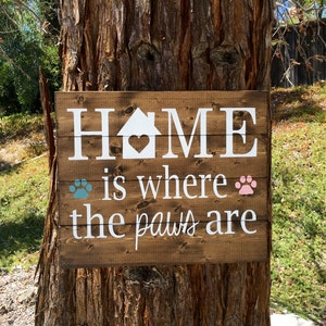 Rustic Home Decor,Rustic Sign,Farmhouse Decor,Pet Decor,Home Is Where