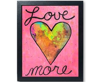 Love More Art Print - Spread the Love Print - Pink Wall Art Decor - 5x7 8x10 11x14 - Heart Art Print Giclee