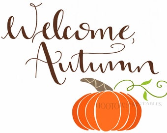 Welcome Autumn Printable, 8x10 and 5x7, Autumn Sign, Fall Decor, Pumpkin Wall Art, Instant Download, Hand Lettered