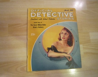 Official Detective Stories March 1956 - Brinks robbery