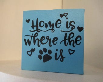 Home is Where the Paw Print Is Dog Cat Pet Lover Sign Shelf Sitter Home Decor Jenuine Crafts