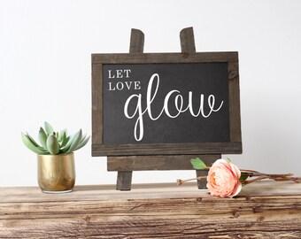 Let Love Glow Sign - Let Love Glow Chalkboard - Wedding Chalkboard Sign - Let Love Glow Wedding Sign - Glowstick Exit Sign - Glow Stick Exit