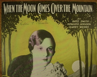 Sheet Music When The Moon Comes Over The Moutain Sheet Antique Vintage Kate Smith Cover