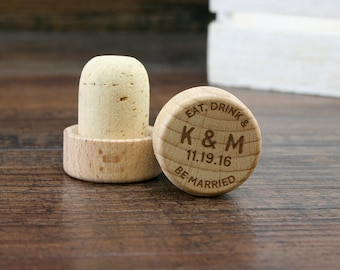 Personalized Wine Stopper, Eat Drink and be Married, Engraved Wedding Favor, Custom Wedding Gift, Wine Cork, Wedding Gift Ideas, Custom Gift