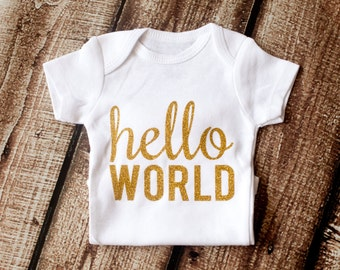 Hello World, Newborn Outfit, Newborn Onesie, Baby Shower Gift, Hello World, Coming Home Outfit, Going Home Outfit, Newborn Clothes